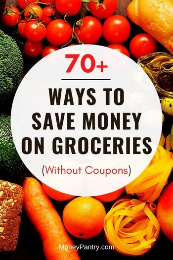 How to Save Money on Groceries Without Coupons: 77 Easy Tips